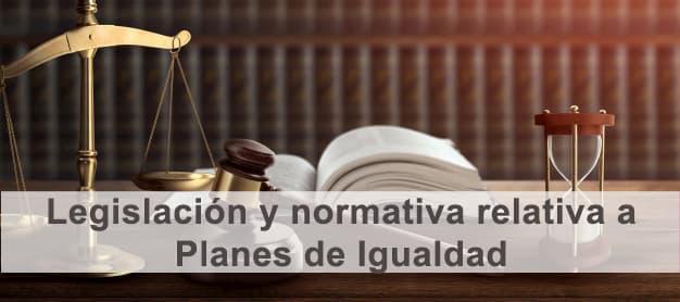 Legislación sobre planes de igualdad empresa