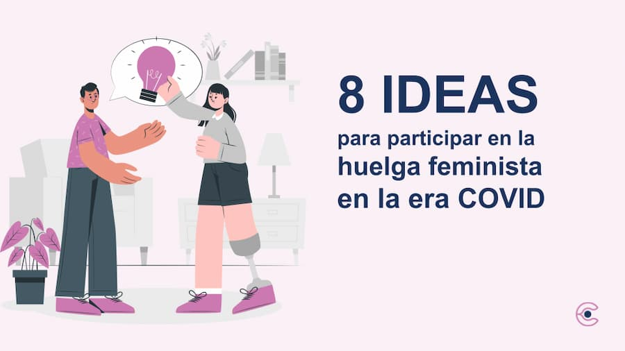 8 ideas para participar en la huelga feminista en la era COVID