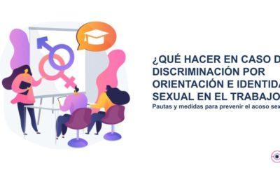 ¿Qué hacer en caso de discriminación por orientación sexual e identidad de género en el trabajo?