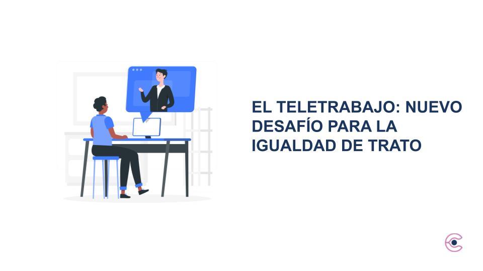 El Teletrabajo: nuevo desafío para la Igualdad